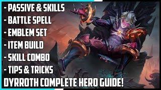 New Hero Dyrroth Complete Guide! Best Build, Spells, Skill Combo, Tips & Tricks | Mobile Legends
