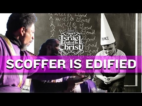 The Israelites: The Scoffer returns and Israel gets Edified!