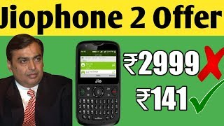Jiophone 2 Only for 141 rupees