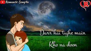 download lagu Darr Hai Tujhe Main Kho Na Doon  Salamat gratis