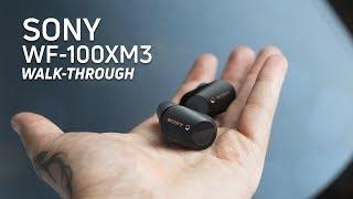 01. Sony WF-1000XM3 Walkthrough
