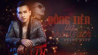 Đồng Tiền Và Nhân Cách ♪ Quang Mask ★ MV Lyric Official #DTVNC
