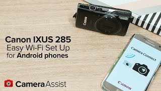02. Connect your Canon IXUS 285HS  to your Android phone via Wi-Fi