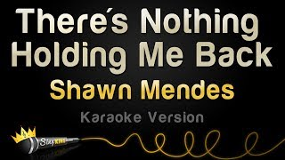 download lagu Shawn Mendes - There's Nothing Holding Me Back Karaoke gratis