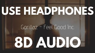 Gorillaz - Feel Good Inc. (8D AUDIO)