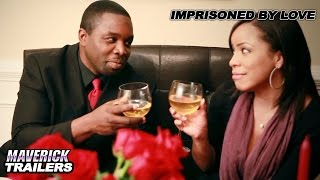 Imprisoned by Love Trailer