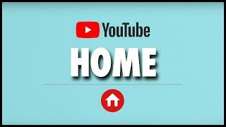 How YouTube's Home Screen Works