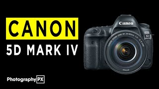 Canon 5D Mark IV DSLR Camera Highlights & Overview -2021