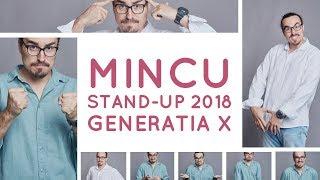 MINCU  GENERAКIA X  STAND-UP COMEDY SHOW 2018  CLUB 99