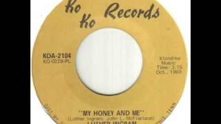 Luther Ingram - My Honey & Me
