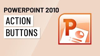 PowerPoint 2010: Action Buttons