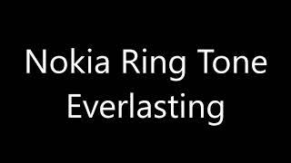 Nokia ringtone - Everlasting