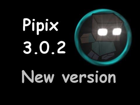 /!\ Pipix 3.0.2 /!\  || Présentation de la nouvelle version de pipix