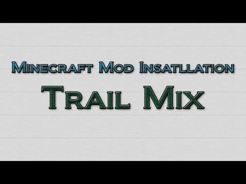 Minecraft 1.4.7 - How to install Trail Mix Mod