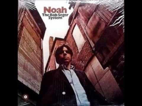 Bob Seger - Noah