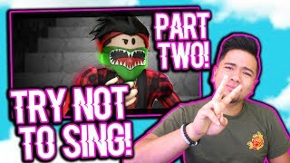 IF YOU DON'T SING ALONG, I OWE YOU ROBUX!!! | ROBLOX CHALLENGE!