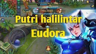 Salah satu mage tersakit.. Eudora Gameplay