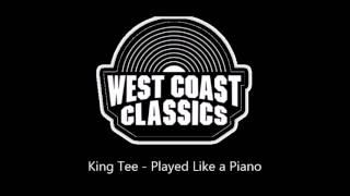 Watch King Tee Played Like A Piano video