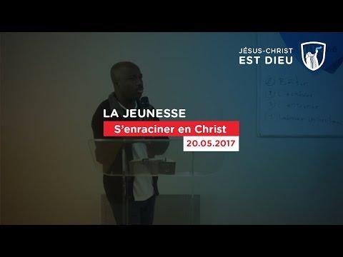 S'enraciner en Christ - Evry (Shora KUETU - 20/05/17)