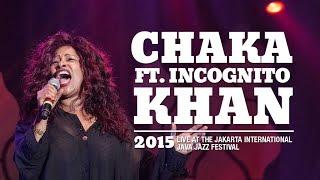 Chaka Khan ft. Incognito live at Java Jazz Festival 2015