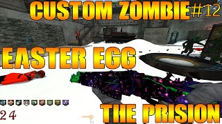 Custom Zombie #12 : The Prision | Easter Egg vraiment Cloche !