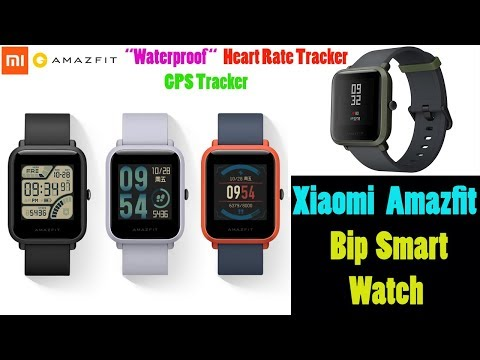 Xiaomi Amazfit Bip Smartwatch With 45 days battery Life | Worlds Best Smartwatch in 2018 |