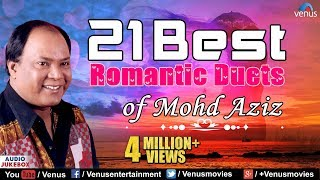 21 Best Romantic Duets  Mohd Aziz Hit Songs  Best