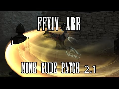 FFXIV ARR: Monk Guide (Patch 2.1)
