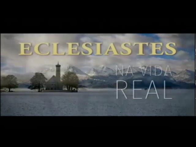 Eclesiastes na Vida Real: O grande sentido e poder da Vida é Amar!