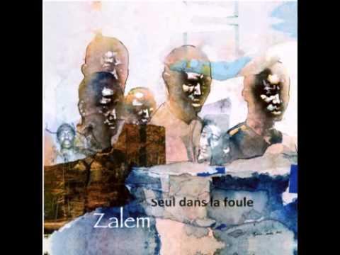 Zalem - Seul dans la foule (prod Nizi)