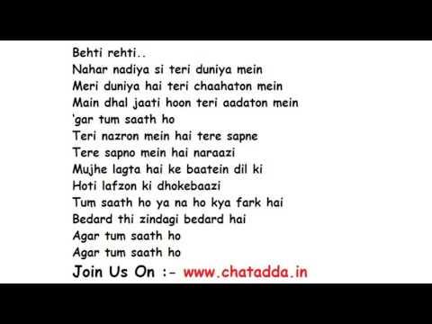 Agar Tum Saath Ho Full Song Lyrics – Tamasha | Alka Yagnik, Arijit Singh (chatadda.in - chatroom)