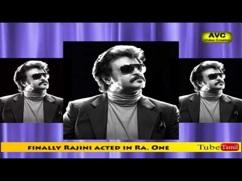 Finally Rajini acted in Ra. One