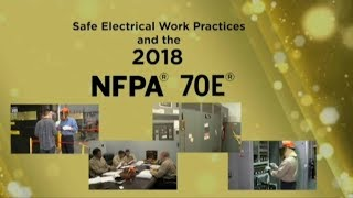 2018 NFPA 70E: Safe Electrical Work Practices