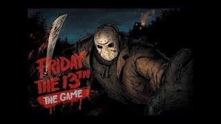 KESMEYİN ARTIK NE OLUR ! | FRIDAY 13th THE GAME