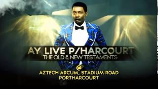 AY LIVE PORTHACOURT 2013 WATCH OUT!