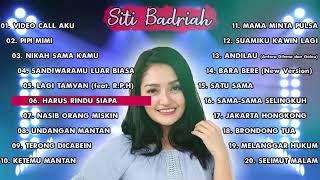 Download lagu 20 HITS LAGU SITI BADRIAH TERBARU 2020 TERPOPULER