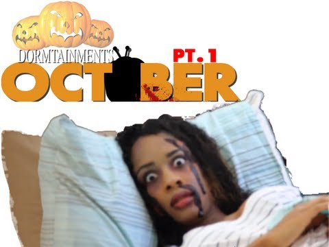 October Pt.1 - @Dormtainment