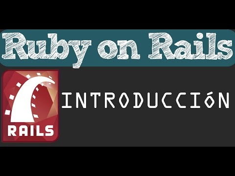 Introducción a Ruby on Rails y demostración de como funciona