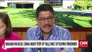 Makabayan Bloc: China might step up 'bullying' of Filipino fishermen