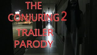 THE CONJURING 2 TRAILER PARODY
