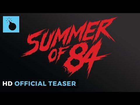 Summer Of '84   Official Teaser HD