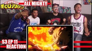 ALL MIGHT!! MY HERO ACADEMIA 3X11 REACTION/REVIEW (SEASON 3 EP 11)