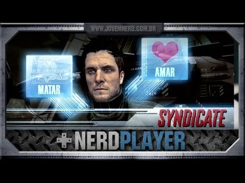 NerdPlayer 29 - Syndicate - Me chipa que eu gamo