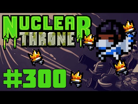 Nuclear Throne (PC) - Episode 300 [Rogue's Destiny]