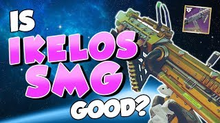 Ikelos SMG Review! Is It Worth the Grind? [Destiny 2]