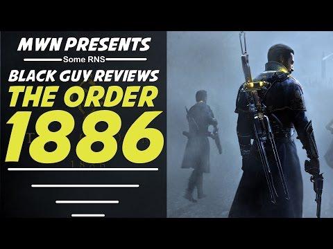 The Order 1886   Black Guy Reviews