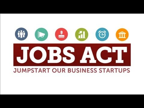 Introducing the JOBS Act to Jumpstart Our Business Startups