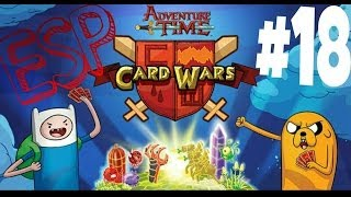 Card Wars: #18 | Gameplay | ESPAÑOL | HORA DE AVENTURA |
