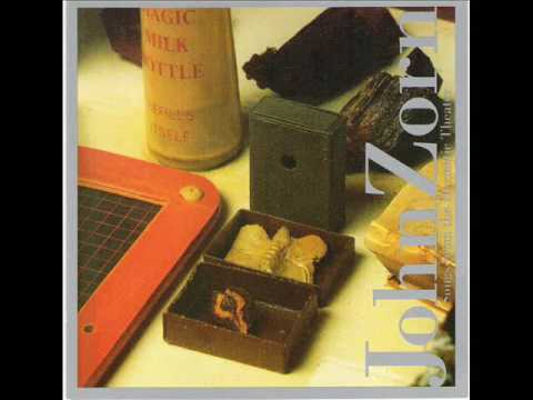 John Zorn: In the Very Eye of Night