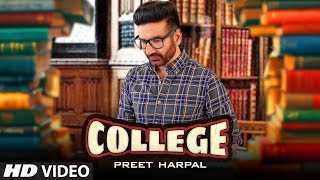 Preet Harpal (Full Song) College | Nick Dhammu | Team DG | Latest Punjabi Songs 2019